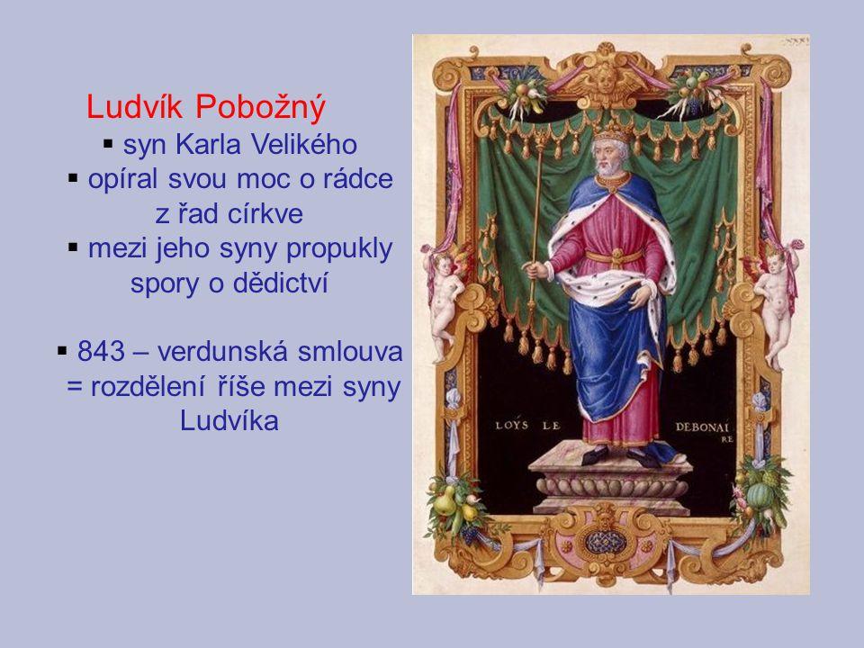 Ludvík Pobožný syn Karla Velikého opíral svou moc o rádce z řad církve