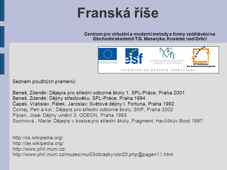 Franská říše Seznam použitých pramenů: