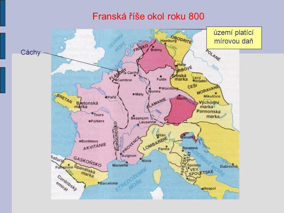 Franská říše okol roku 800 území platící mírovou daň Cáchy