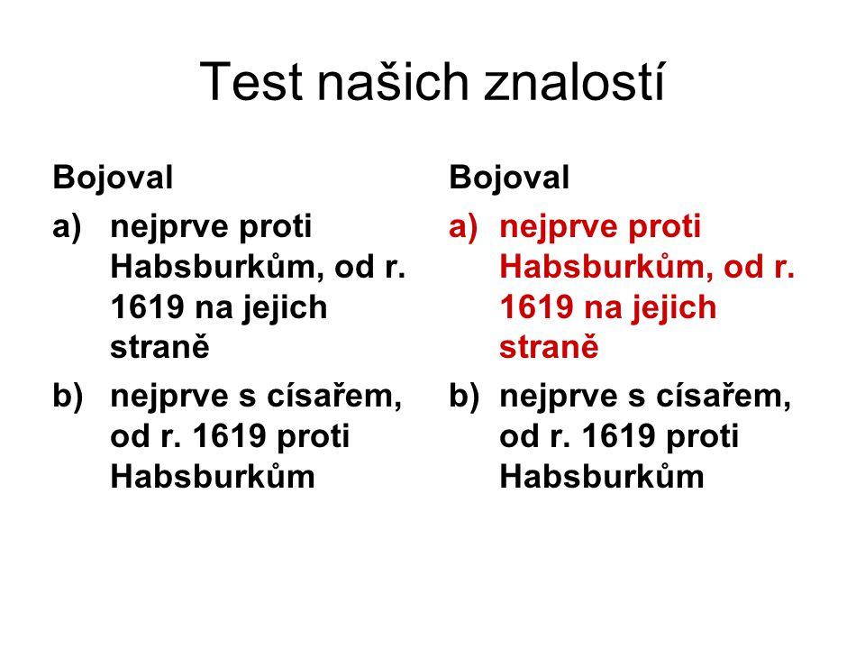 Test našich znalostí Bojoval