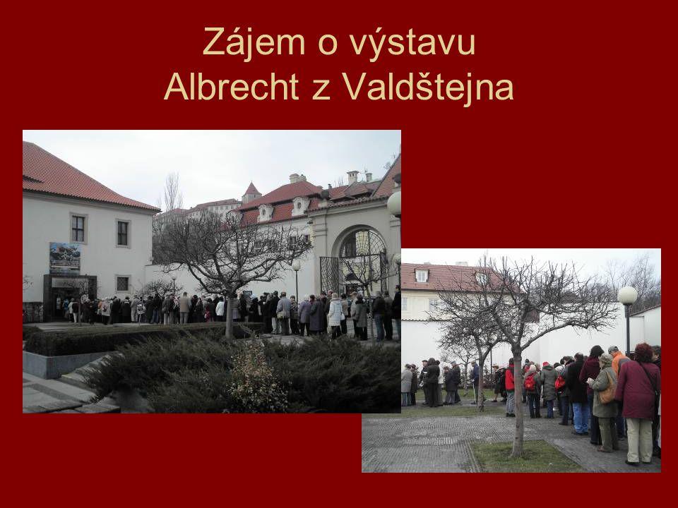 Zájem o výstavu Albrecht z Valdštejna