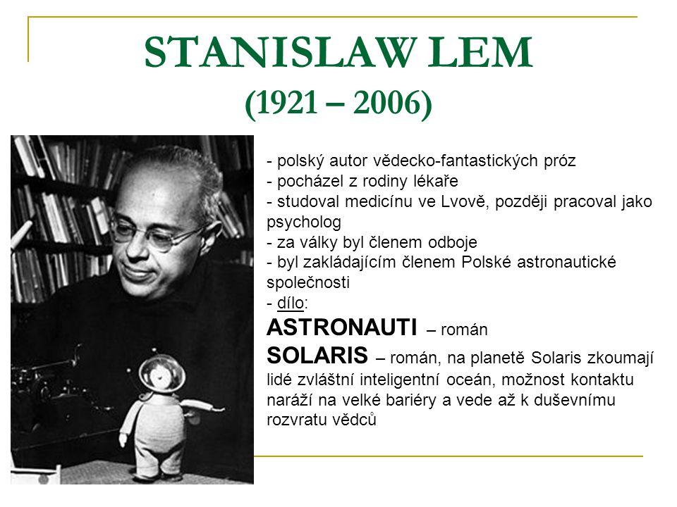 STANISLAW LEM (1921 – 2006) ASTRONAUTI – román