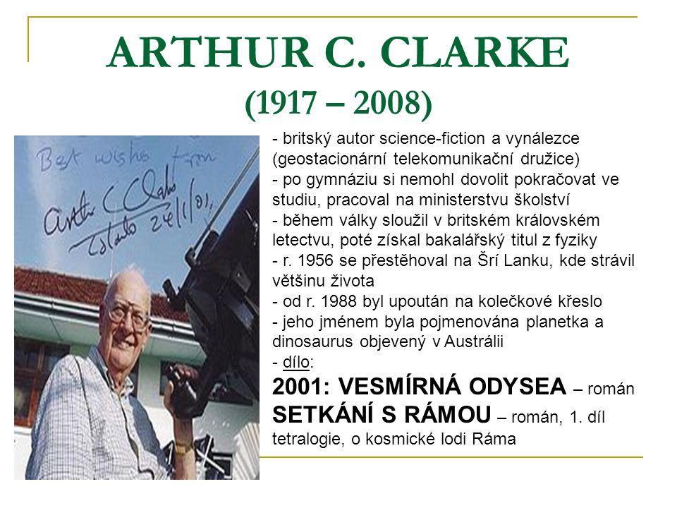 ARTHUR C. CLARKE (1917 – 2008) 2001: VESMÍRNÁ ODYSEA – román