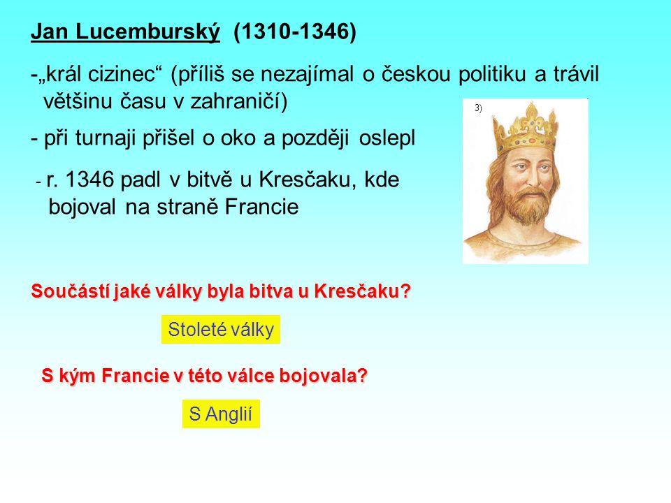 """""""král cizinec (příliš se nezajímal o českou politiku a trávil"""