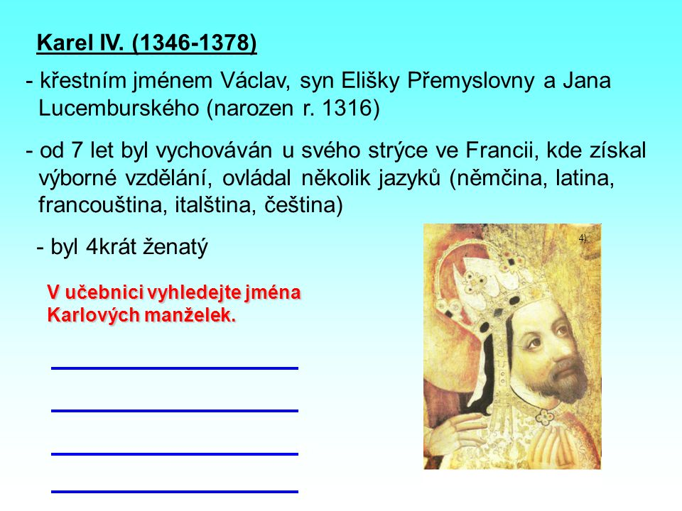 křestním jménem Václav, syn Elišky Přemyslovny a Jana
