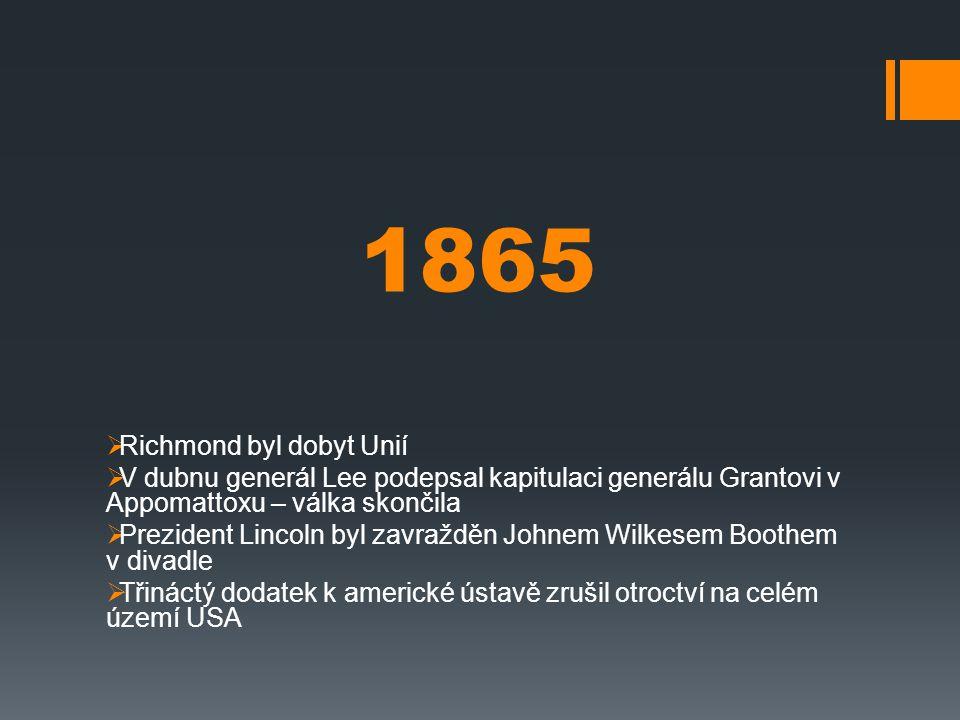 1865 Richmond byl dobyt Unií
