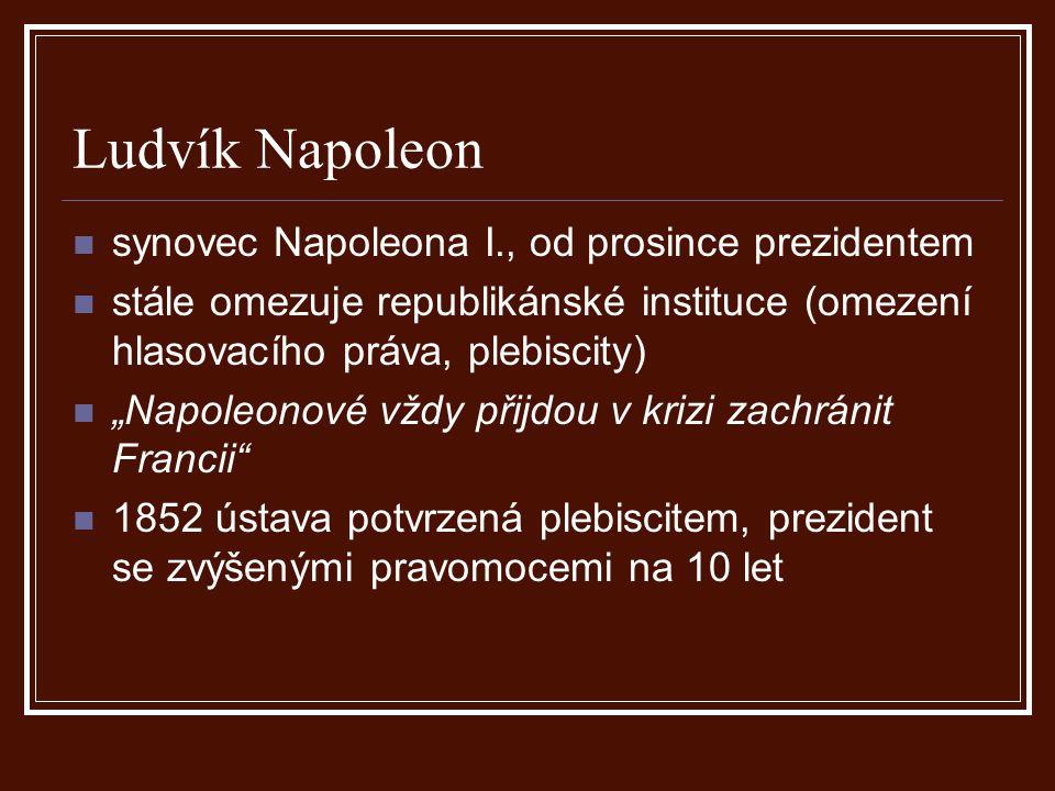 Ludvík Napoleon synovec Napoleona I., od prosince prezidentem