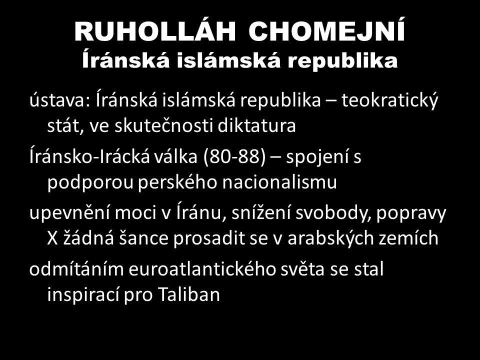 RUHOLLÁH CHOMEJNÍ Íránská islámská republika