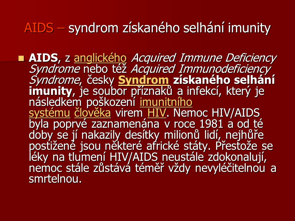 AIDS – syndrom získaného selhání imunity