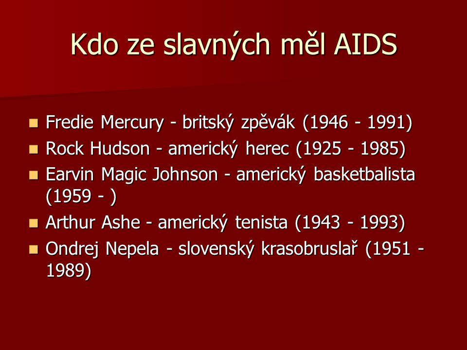 Kdo ze slavných měl AIDS