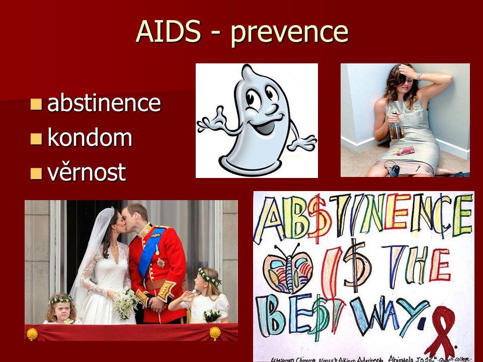 AIDS - prevence abstinence kondom věrnost