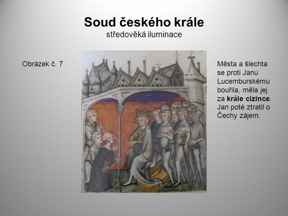 Soud českého krále středověká iluminace