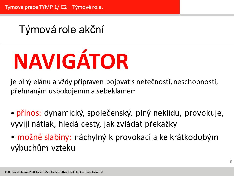 Týmová role akční NAVIGÁTOR