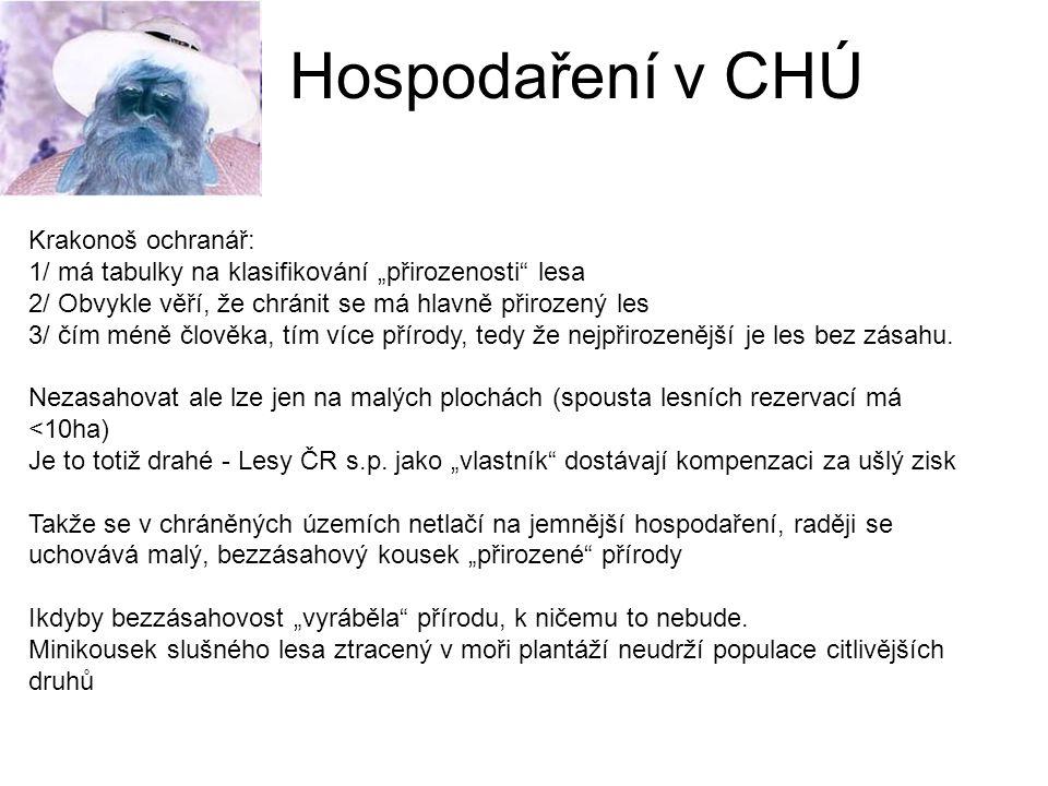 Hospodaření v CHÚ Krakonoš ochranář: