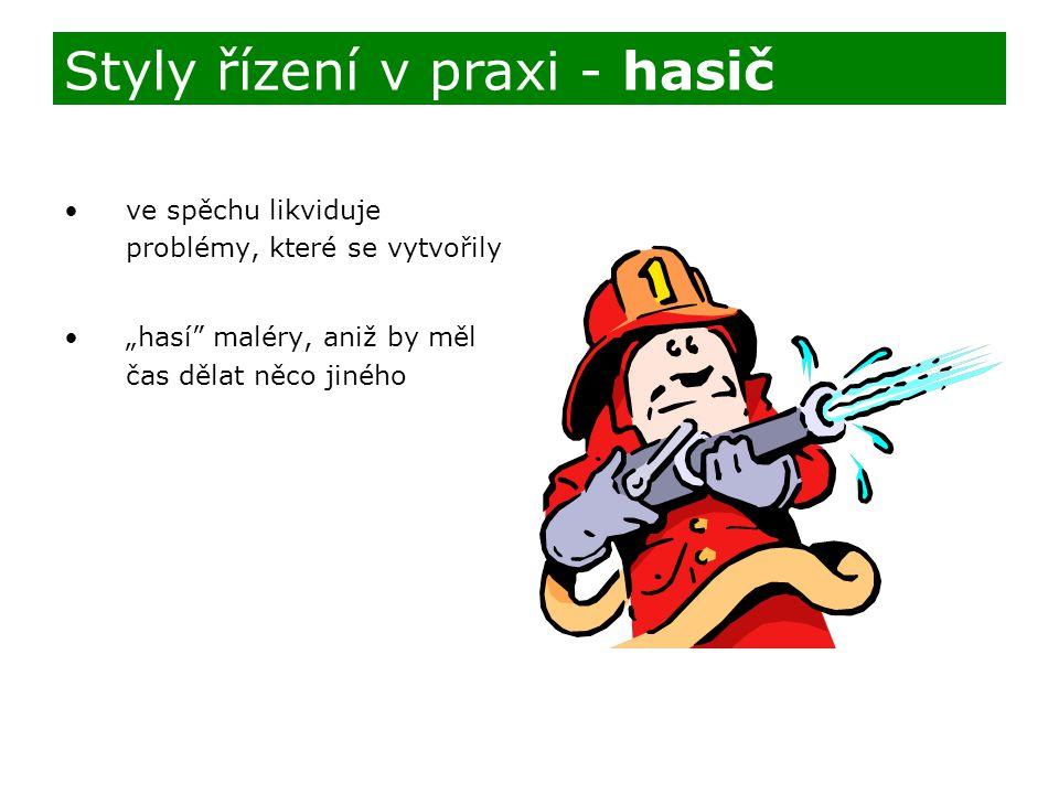 Styly řízení v praxi - hasič