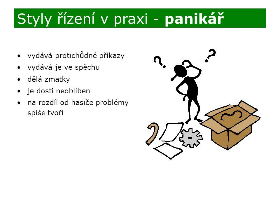 Styly řízení v praxi - panikář