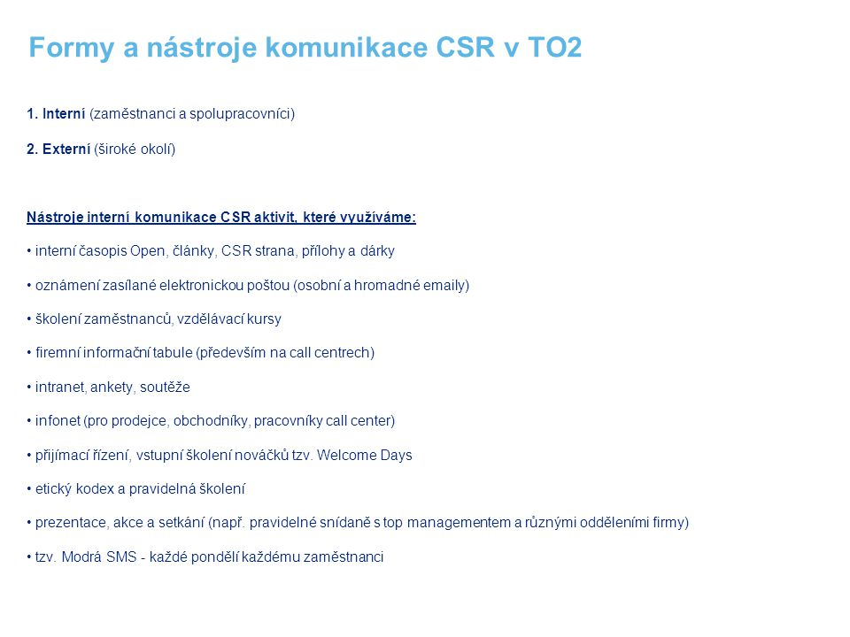 Formy a nástroje komunikace CSR v TO2