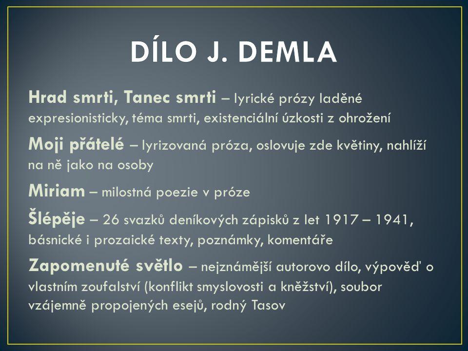 DÍLO J. DEMLA