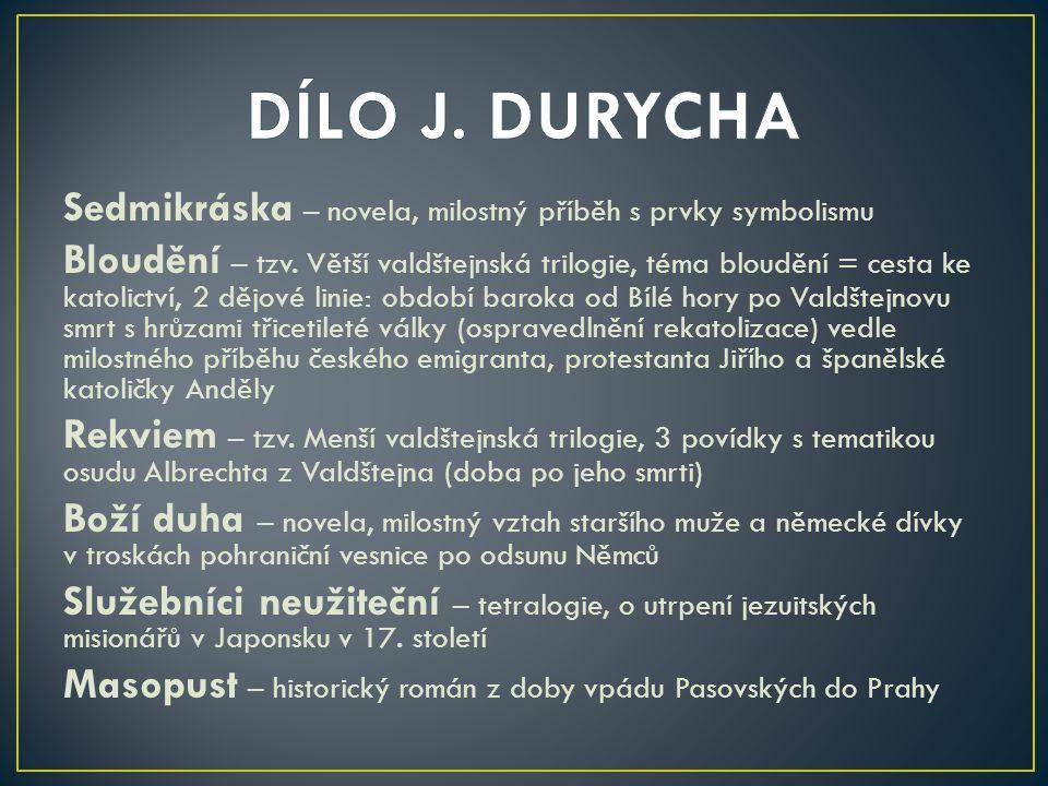 DÍLO J. DURYCHA