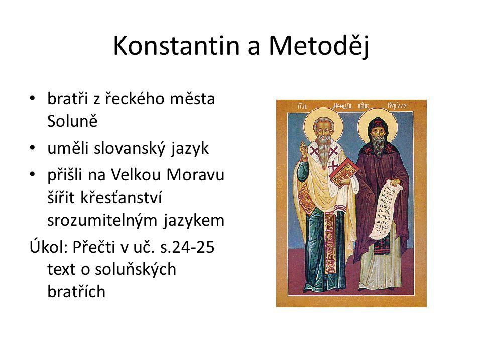 Konstantin a Metoděj bratři z řeckého města Soluně