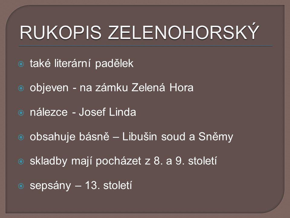 RUKOPIS ZELENOHORSKÝ také literární padělek