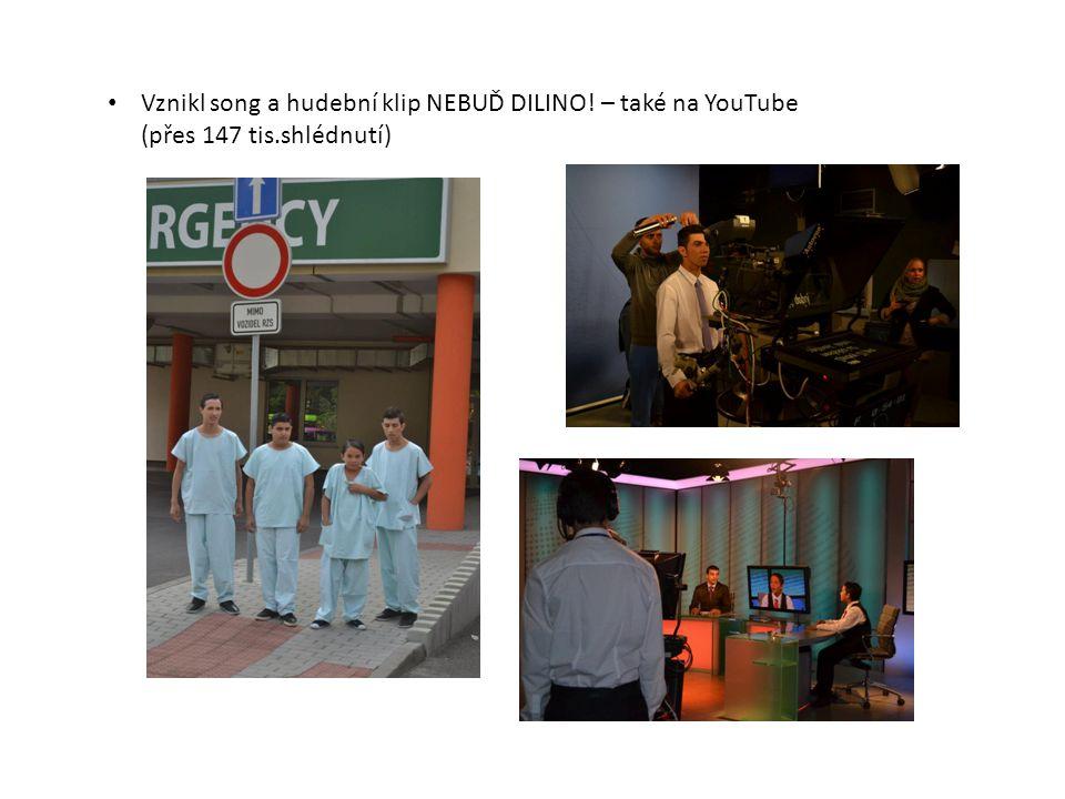 Vznikl song a hudební klip NEBUĎ DILINO