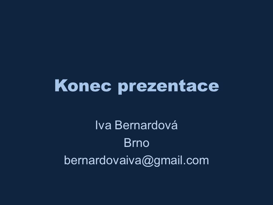 Iva Bernardová Brno bernardovaiva@gmail.com