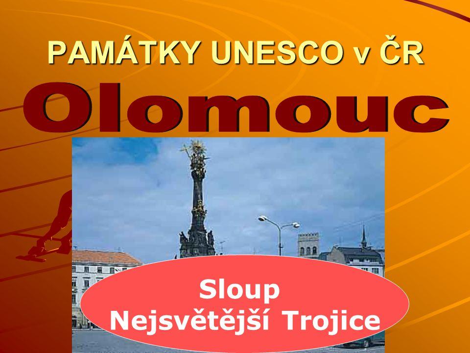 PAMÁTKY UNESCO v ČR Olomouc Sloup Nejsvětější Trojice