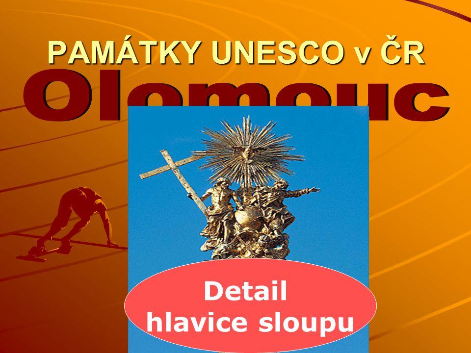 PAMÁTKY UNESCO v ČR Olomouc Detail hlavice sloupu