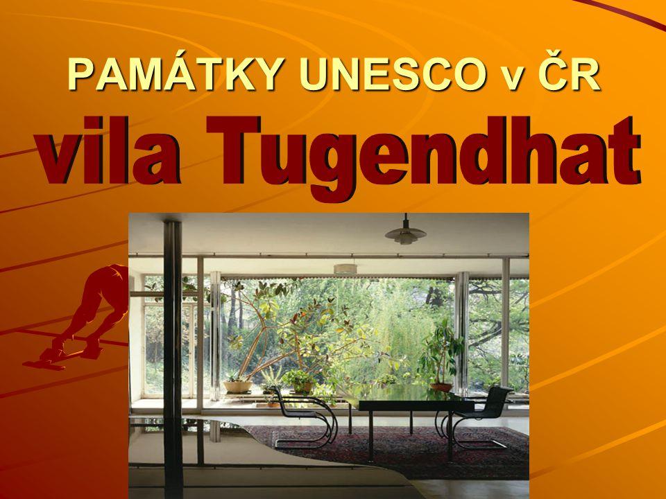 PAMÁTKY UNESCO v ČR vila Tugendhat