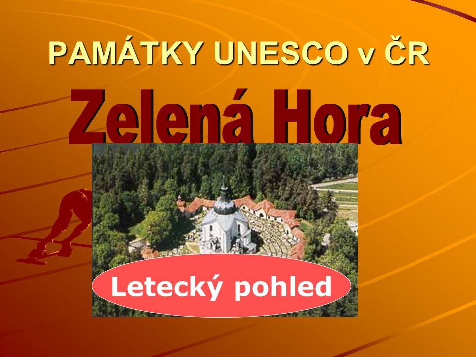 PAMÁTKY UNESCO v ČR Zelená Hora Letecký pohled