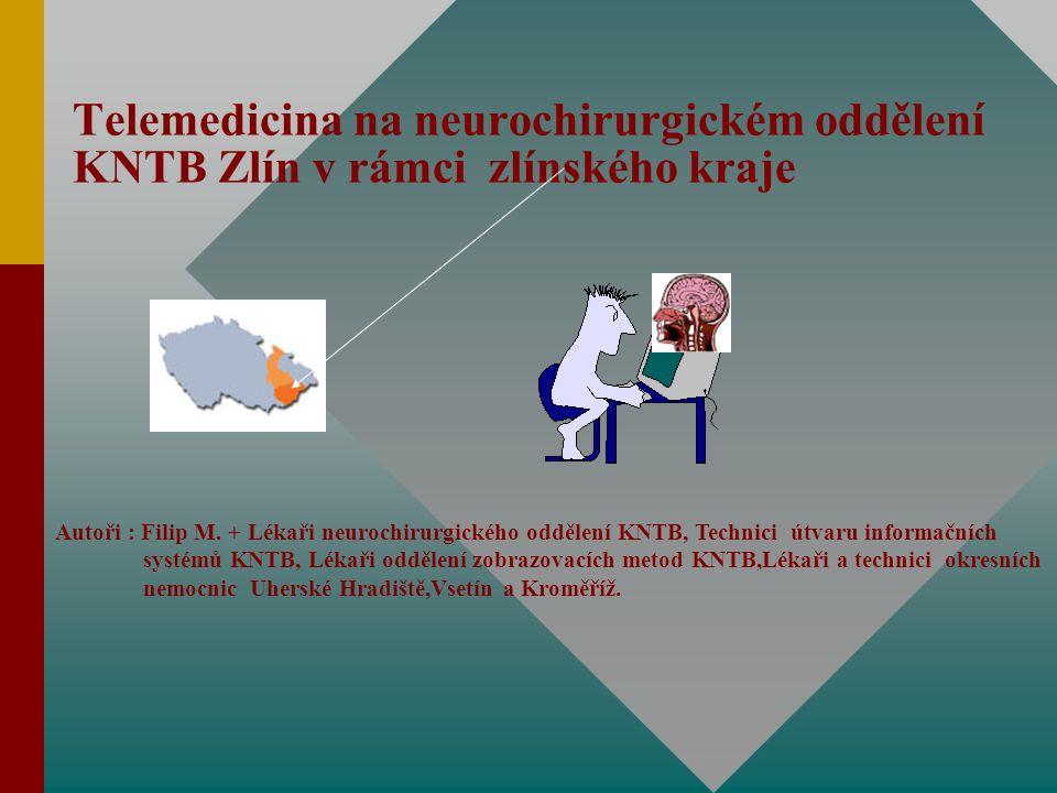 Telemedicina na neurochirurgickém oddělení KNTB Zlín v rámci zlínského kraje