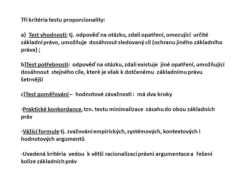 Tři kritéria testu proporcionality: