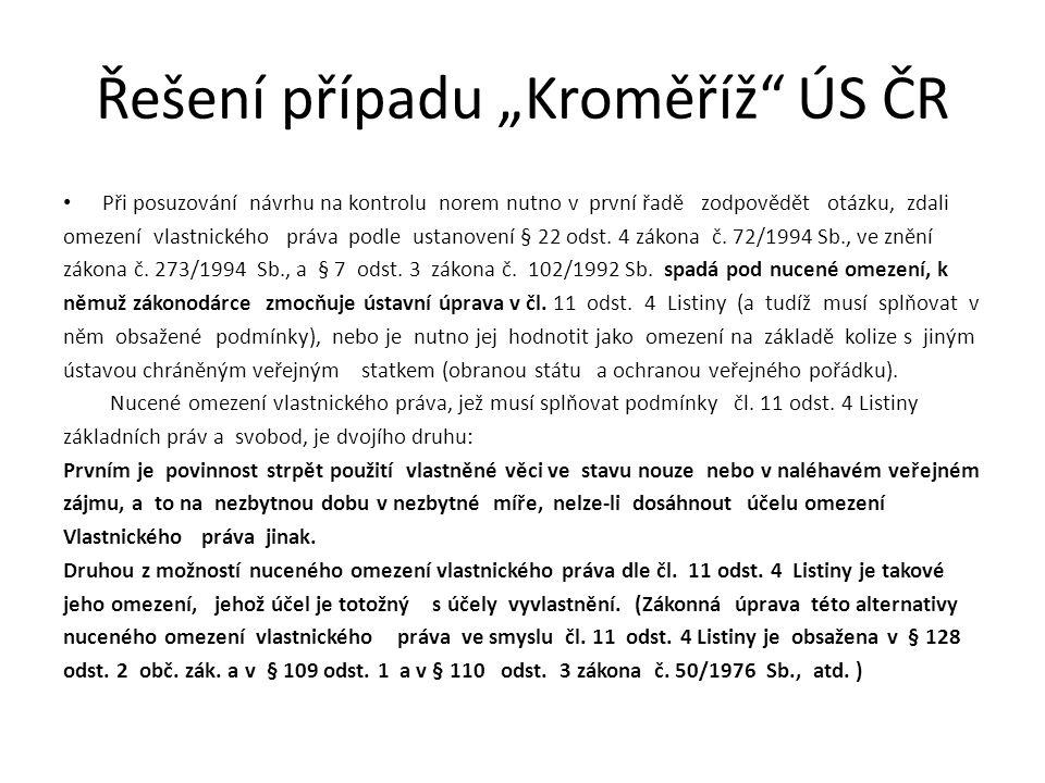 """Řešení případu """"Kroměříž ÚS ČR"""