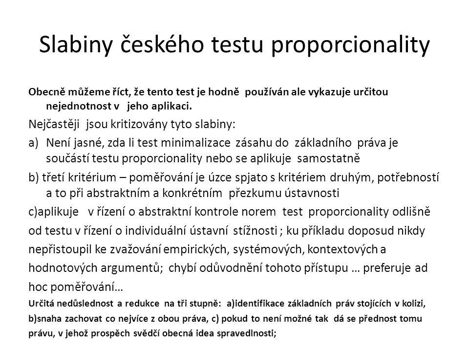 Slabiny českého testu proporcionality