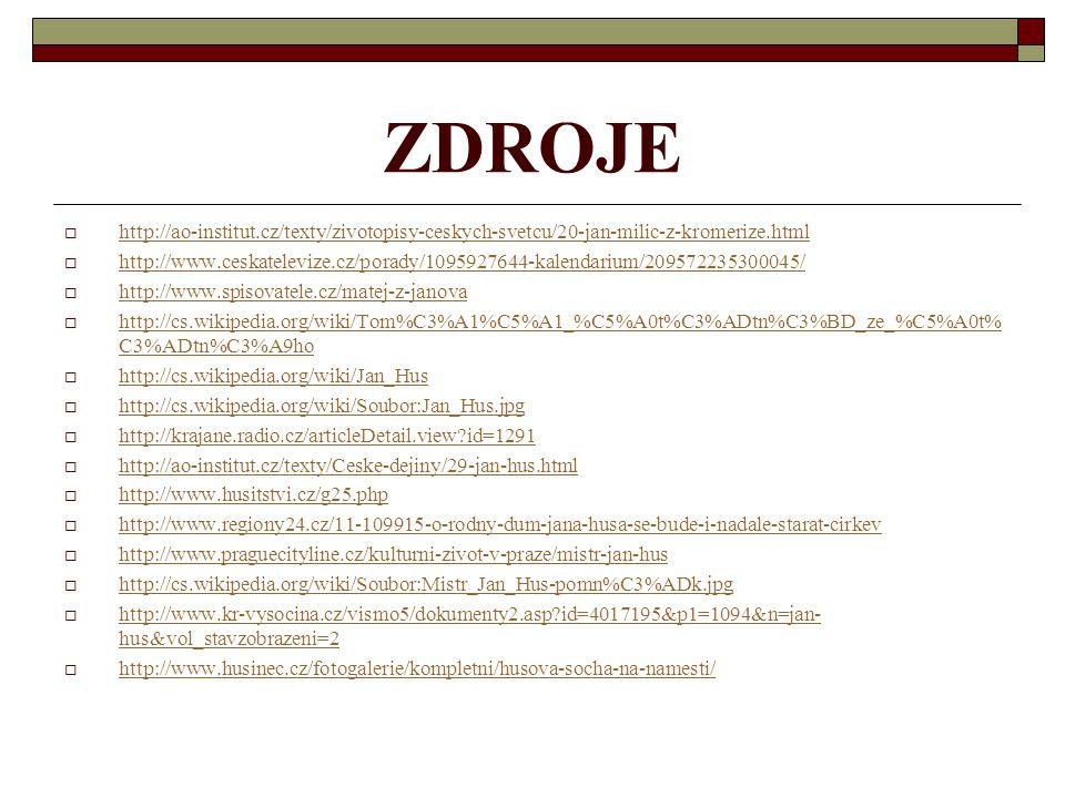 ZDROJE http://ao-institut.cz/texty/zivotopisy-ceskych-svetcu/20-jan-milic-z-kromerize.html.