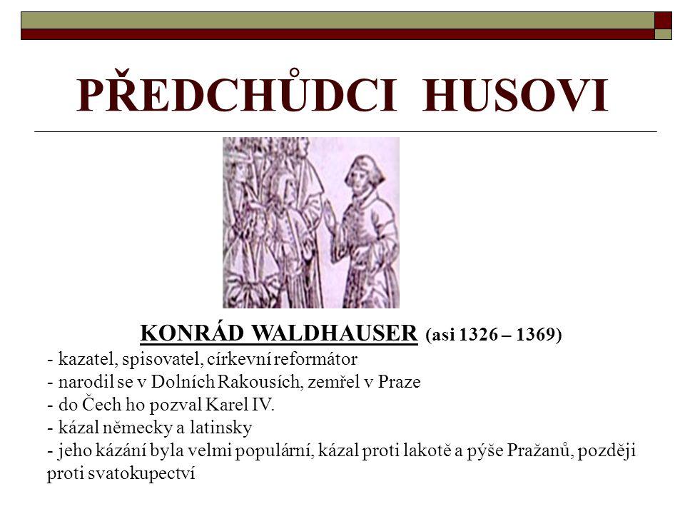 KONRÁD WALDHAUSER (asi 1326 – 1369)