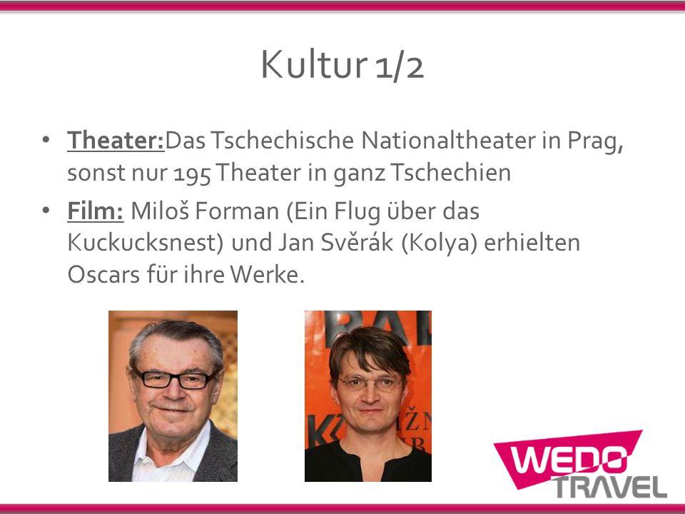 Kultur 1/2 Theater:Das Tschechische Nationaltheater in Prag, sonst nur 195 Theater in ganz Tschechien.