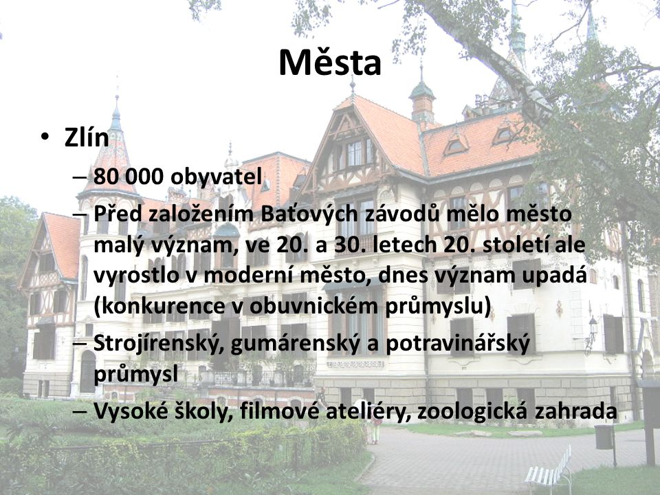 Města Zlín. 80 000 obyvatel.