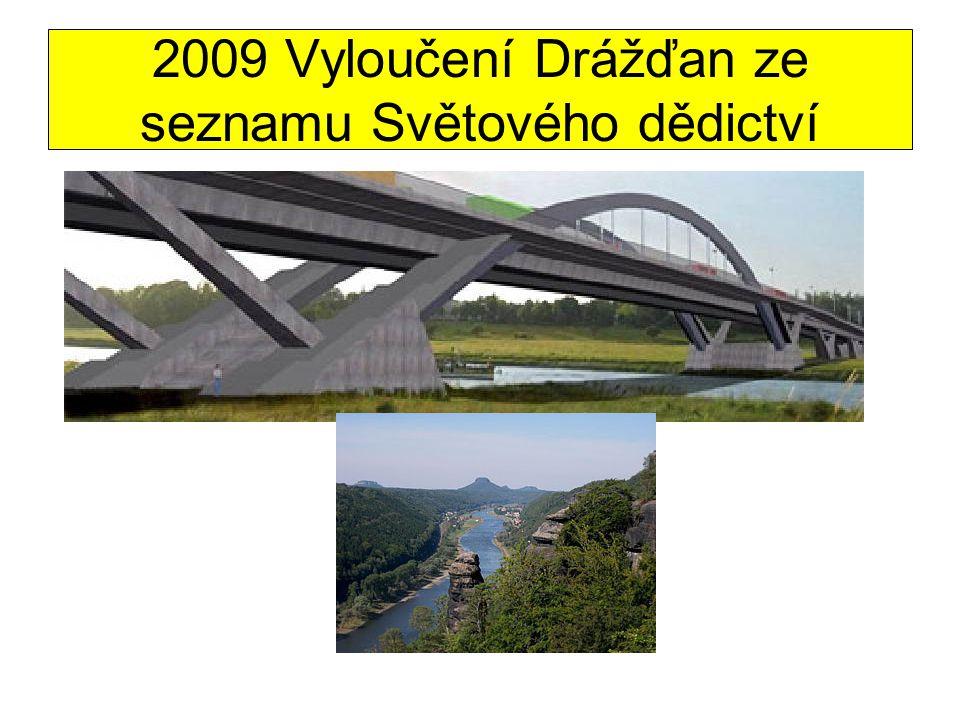 2009 Vyloučení Drážďan ze seznamu Světového dědictví