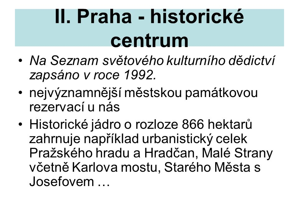 II. Praha - historické centrum