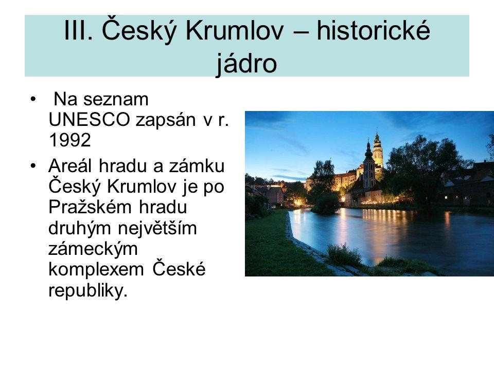 III. Český Krumlov – historické jádro