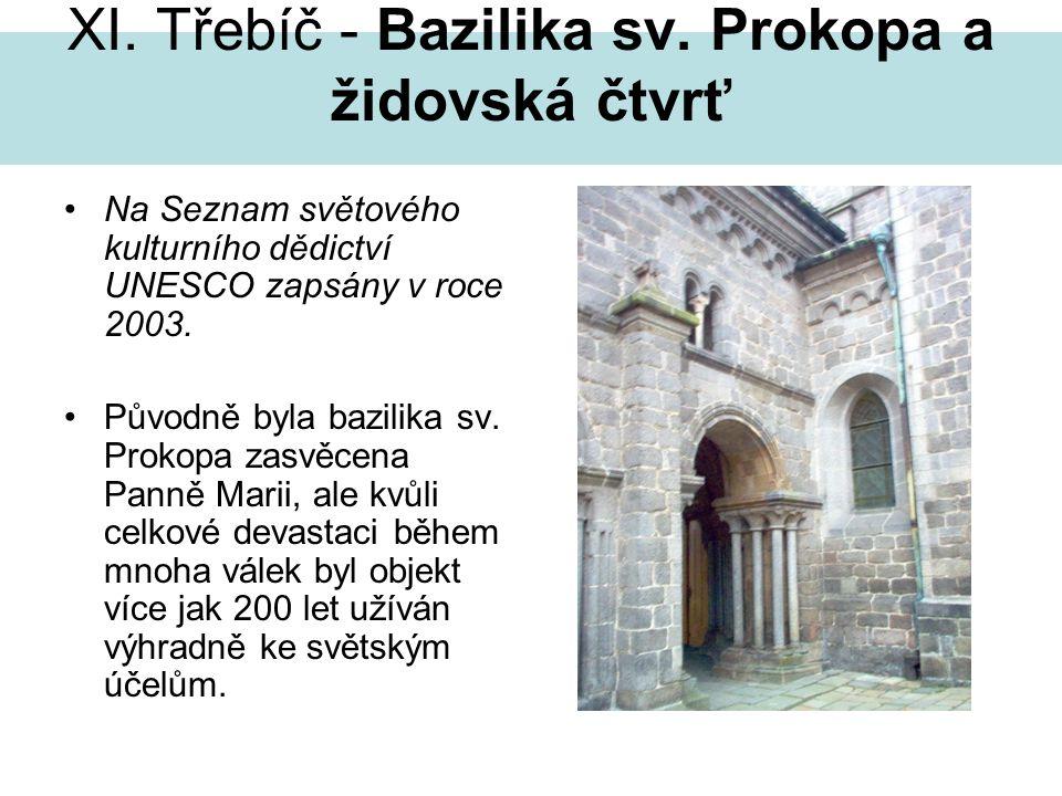 XI. Třebíč - Bazilika sv. Prokopa a židovská čtvrť