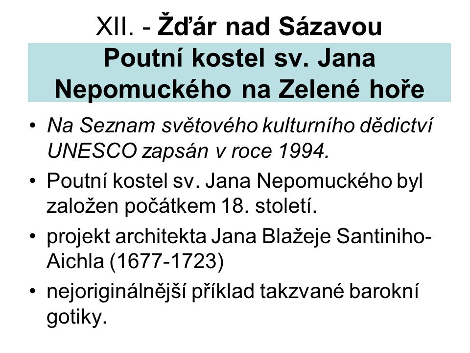 XII. - Žďár nad Sázavou Poutní kostel sv