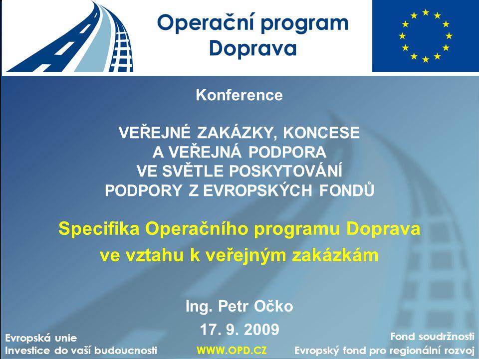 Specifika Operačního programu Doprava ve vztahu k veřejným zakázkám