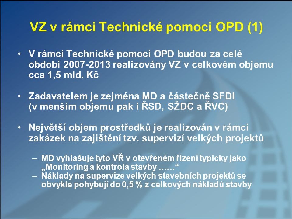 VZ v rámci Technické pomoci OPD (1)