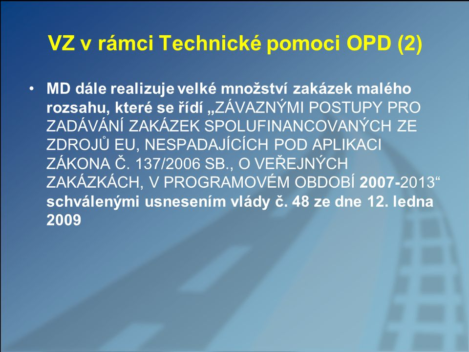 VZ v rámci Technické pomoci OPD (2)