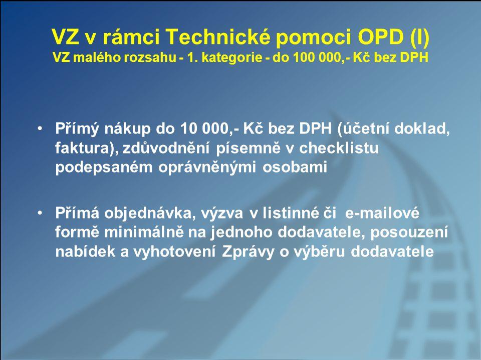 VZ v rámci Technické pomoci OPD (I) VZ malého rozsahu - 1