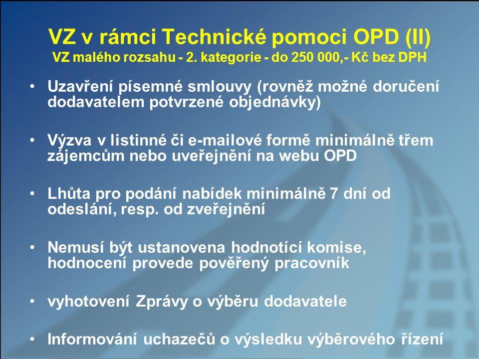 VZ v rámci Technické pomoci OPD (II) VZ malého rozsahu - 2