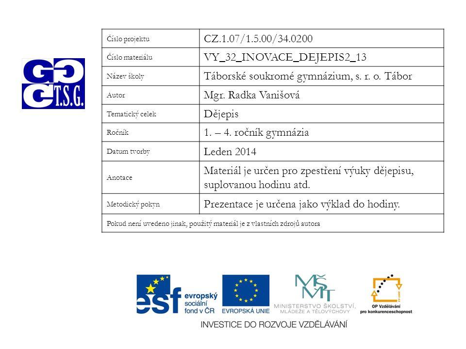 VY_32_INOVACE_DEJEPIS2_13 Táborské soukromé gymnázium, s. r. o. Tábor